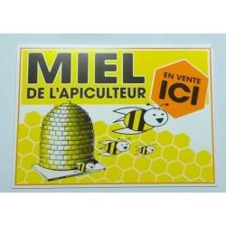 """Panneau PVC \""""Miel de l\'apiculteur en vente ici\"""""""
